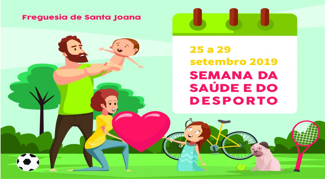 SEMANA DA SAÚDE E DESPORTO - 25 de SETEMBRO
