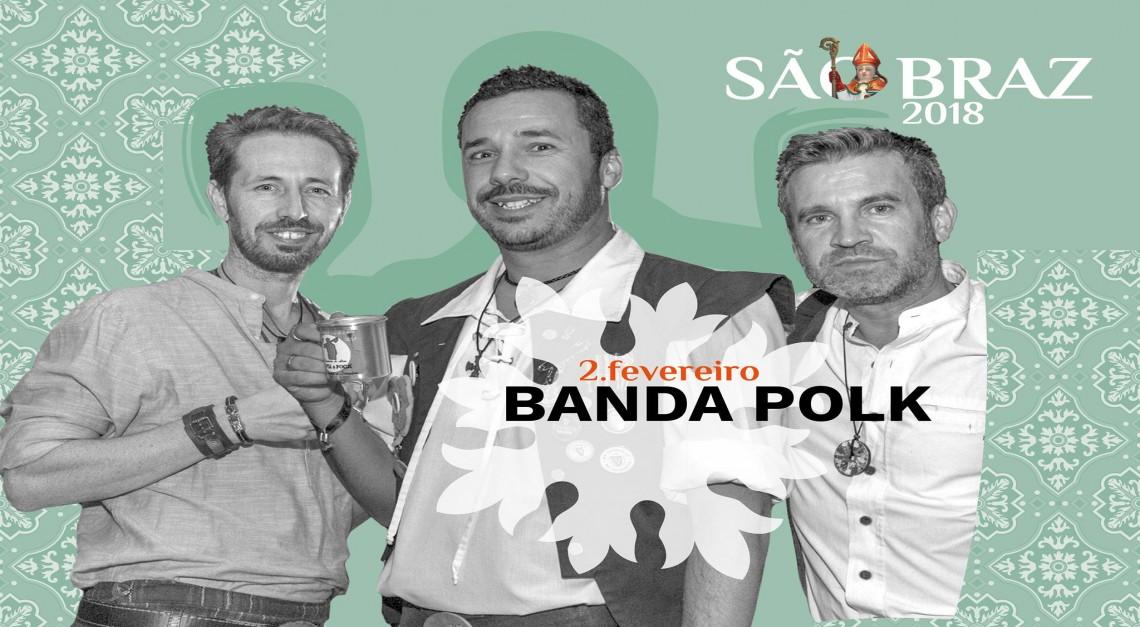 FESTA EM HONRA DE SÃO BRAZ 2018 _ Banda Polk