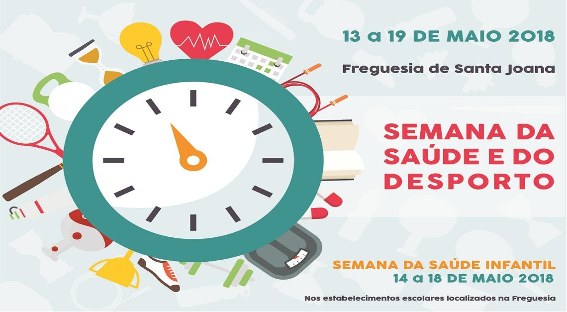 SEMANA DA SAÚDE E DESPORTO - Corrida/Caminhada Santa Joana 2018